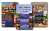 The Word for Every Season, 3 Volumes: Reflections on the Lectionary Readings (Cycles A, B & C)