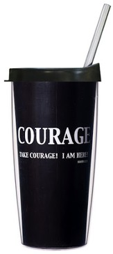 Take Courage...Mug with Straw