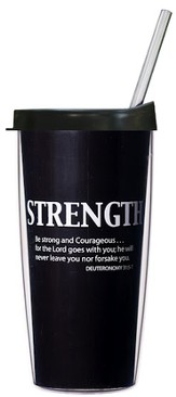 Be Strong and Courageous Traveler Mug with Lid and Straw
