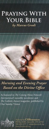 Praying With Your Bible: Morning and Evening Prayer Based on the Divine Office