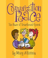 Conversation Peace: The Power of Transformed Speech, Member Book