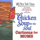 Chicken Soup for the Soul Cartoons for Mom