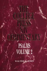 Psalms, Vol. 2: The College Press NIV Commentary