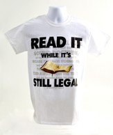 Read It While It is Still Legal Shirt, White, Extra Large