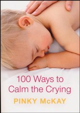 100 Ways to Calm the Crying