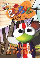 The Bedbug Bible Gang ®: Big Boats of the Bible! DVD