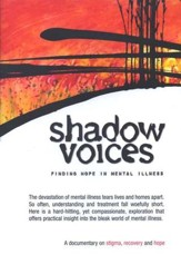 Shadow Voices: Finding Hope In Mental Illness, DVD