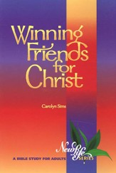 Winning Friends for Christ