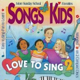 Songs Kids Love To Sing 2, Compact Disc [CD]