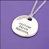 Explore, Dream, Discover, Sterling Silver Necklace