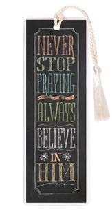 Never Stop Praying Bookmark