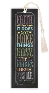 Faith, It Does Not Make Things Easy Bookmark