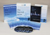 The Sacred Echo DVD Kit: 6 Session Video-Driven Bible Study