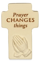 Prayer Changes Things Cross