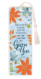 Rejoice In All the Good Things Bookmark