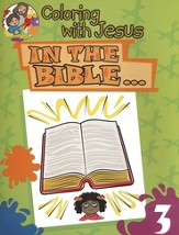 Coloring with Jesus: In the Bible...