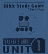 Bible Study Guides for All Ages Unit 1