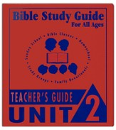 Bible Study Guides for All Ages Unit 2