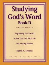 Studying God's Word Book D: Ministry of Christ, Grade 3