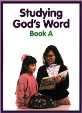 Studying God's Word A: Bible Stories