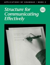 Applications of Grammar Book 2: Structure for Communicating  Effectively, Grade 8 (Remedial Grades 9-10)