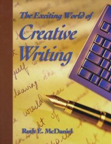 The Exciting World of Creative Writing, Grades 7-12