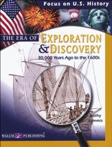 The Era of Exploration & Discovery (to 1600's)