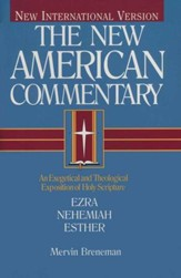 Ezra, Nehemiah, & Esther: New American Commentary [NAC]