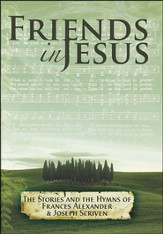 Friends in Jesus, DVD