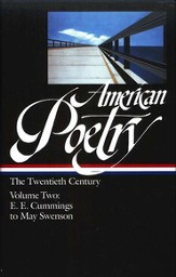 American Poetry: The 20th Century Vol 2: e.e. cummings-May Swenson