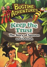 Keep the Trust (Samson & Delilah), Bugtime Adventures DVD