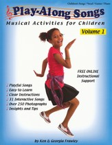 Play-Along Songs; Musical Activities for Children Volume 1