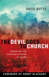 The Devil Goes to Church: Combating the Everyday Attacks of Satan