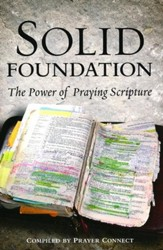 Solid Foundation: The Power of Praying Scripture