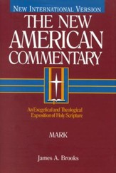 Mark: New American Commentary [NAC]