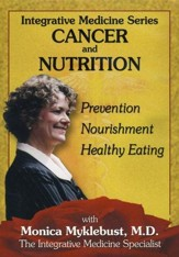 Integrative Medicine: Cancer and Nutrition, DVD