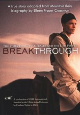 Breakthrough: The Story of James O. Fraser and the Lisu People,  DVD