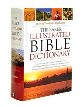The Baker Illustrated Bible Dictionary - Slightly Imperfect
