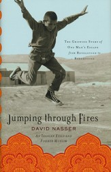 Jumping Through Fires: The Gripping Story of One Man's Escape from Revolution to Redemption - Slightly Imperfect