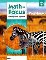 Math in Focus: The Singapore Approach Grade 5 Student Workbook B