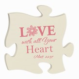 Love With All Your Heart, Puzzle Plaque