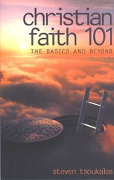 Christian Faith 101: Basics and Beyond
