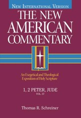 1 & 2 Peter & Jude: New American Commentary [NAC]