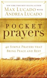 Pocket Prayers: 40 Simple Prayers that Bring Peace & Rest