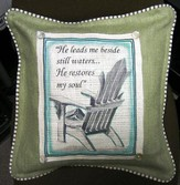 Adirondack Chair, He Leads Me Beside Still Waters Pillow
