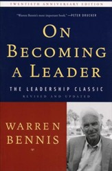 On Becoming a Leader (-20th Anniversary, Revised, Updated)