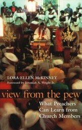 View from the Pew: What Preachers Can Learn from Church Members