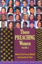 Those Preaching Women, Vol. 4