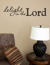 Vinyl Wall Expression, Delight in the Lord