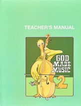 God Made Music 2, Teacher's Manual